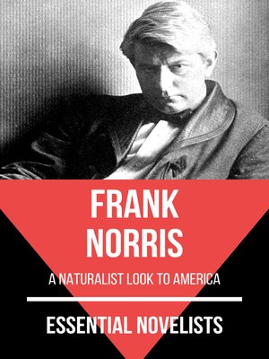 cover image of Essential Novelists--Frank Norris
