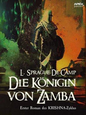 cover image of DIE KÖNIGIN VON ZAMBA--Erster Roman des KRISHNA-Zyklus