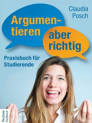 cover image of Argumentieren, aber richtig