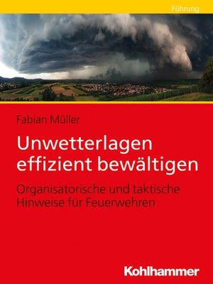 cover image of Unwetterlagen effizient bewältigen