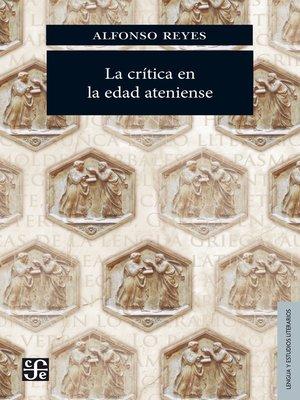 cover image of La crítica en la edad ateniense