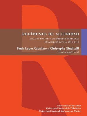 cover image of Regímenes de alteridad