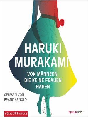 cover image of Von Männern, die keine Frauen haben