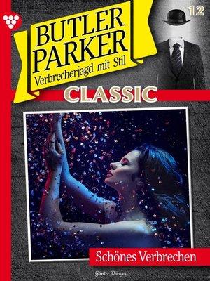 cover image of Butler Parker Classic 12 – Kriminalroman
