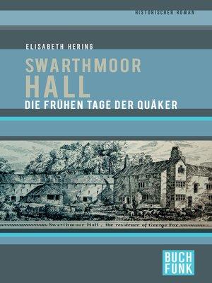 cover image of Swarthmoor Hall