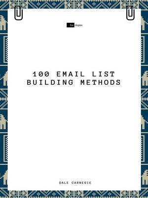 cover image of 100 Email List Building Methods
