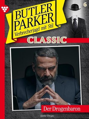 cover image of Butler Parker Classic 6 – Kriminalroman
