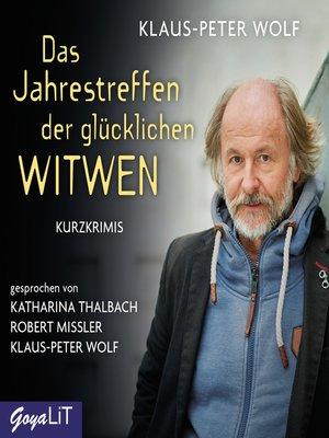 cover image of Das Jahrestreffen der glücklichen Witwen