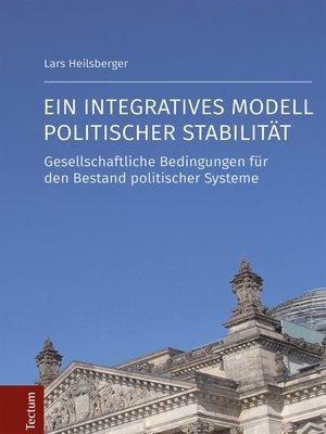 cover image of Ein integratives Modell politischer Stabilität