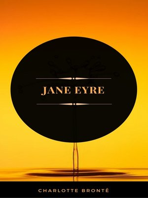 cover image of Jane Eyre (ArcadianPress Edition)