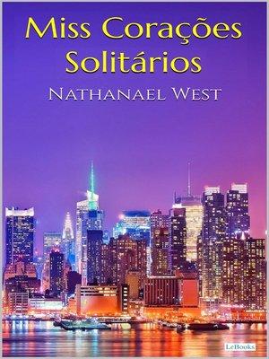 cover image of MISS CORACÕES SOLITÁRIOS--Nathanael West