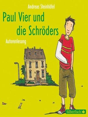 cover image of Paul Vier und die Schröders