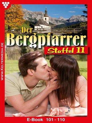 cover image of Der Bergpfarrer Staffel 11 – Heimatroman