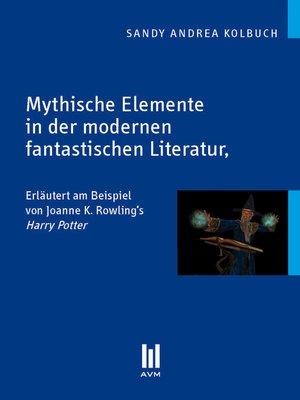 cover image of Mythische Elemente in der modernen fantastischen Literatur