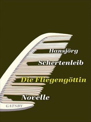 cover image of Die Fliegengöttin