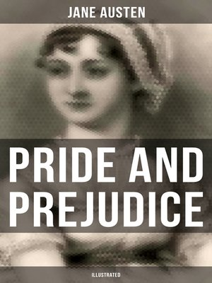 cover image of Pride and Prejudice (Illustrated)