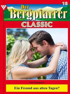 cover image of Der Bergpfarrer Classic 18 – Heimatroman