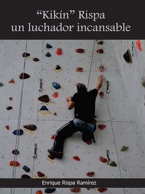 "cover image of ""Kikin"" Rispa un luchador incansable"