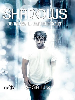 cover image of Shadows (Precuela Saga LUX)
