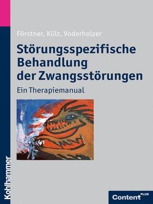 cover image of Störungsspezifische Behandlung der Zwangsstörungen