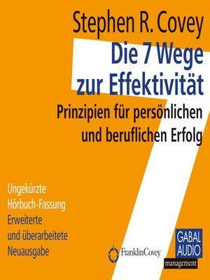 cover image of Die 7 Wege zur Effektivität