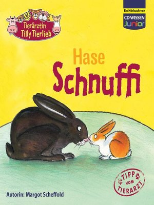 cover image of Tierärztin Tilly Tierlieb--Hase Schnuffi