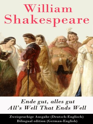 cover image of Ende gut, alles gut / All's Well That Ends Well (Deutsch-Englisch) / Bilingual edition (German-English)