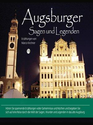 cover image of Augsburger Sagen und Legenden