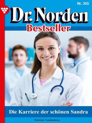 cover image of Dr. Norden Bestseller 305 – Arztroman