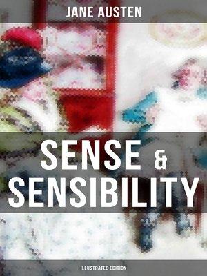 cover image of SENSE & SENSIBILITY (Illustrated Edition)