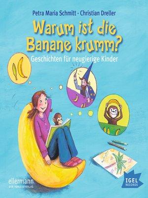 cover image of Warum ist die Banane krumm?