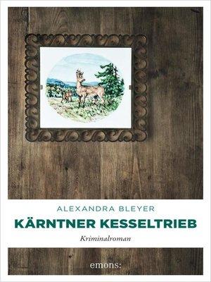 cover image of Kärntner Kesseltrieb