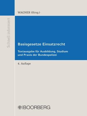 cover image of Basisgesetze Einsatzrecht