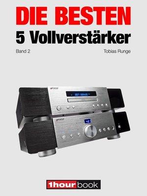 cover image of Die besten 5 Vollverstärker (Band 2)