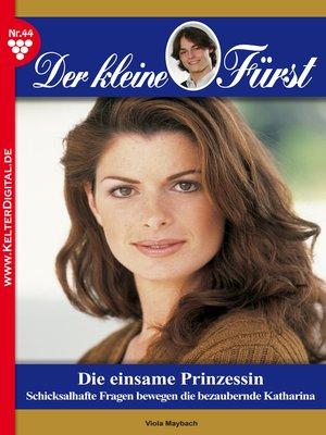 cover image of Der kleine Fürst 44--Adelsroman