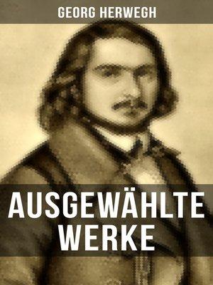 cover image of Ausgewählte Werke von Georg Herwegh