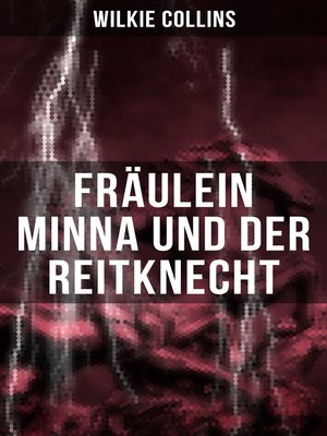 cover image of Fräulein Minna und der Reitknecht