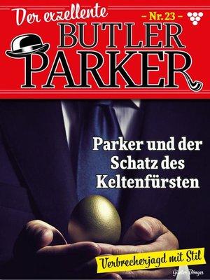 cover image of Der exzellente Butler Parker 23 – Kriminalroman