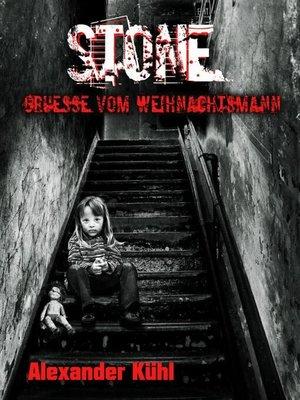cover image of Stone--Grüße vom Weihnachtsmann