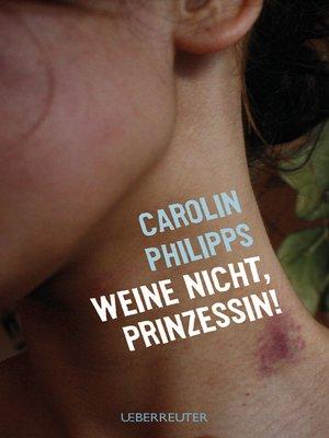 cover image of Weine nicht, Prinzessin