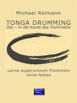 cover image of Tonga Drumming--Zen in der Kunst des Trommelns