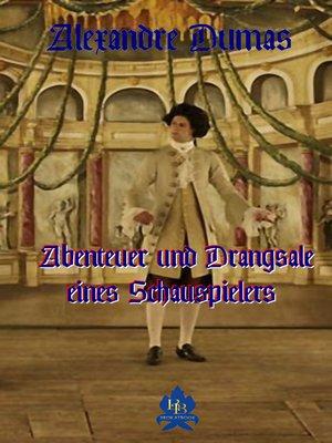 cover image of Abenteuer und Drangsale eines Schauspielers