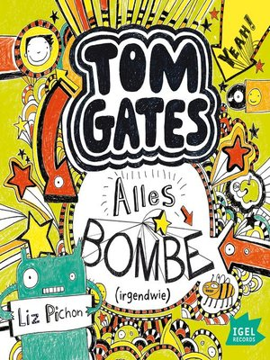 cover image of Tom Gates. Alles Bombe (Irgendwie)