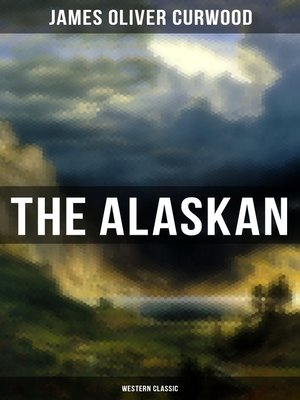 cover image of The Alaskan (Western Classic)