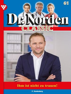 cover image of Dr. Norden Classic 61 – Arztroman