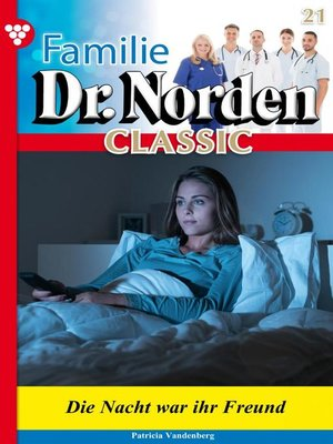 cover image of Familie Dr. Norden Classic 21 – Arztroman