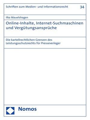 cover image of Online-Inhalte, Internet-Suchmaschinen und Vergütungsansprüche