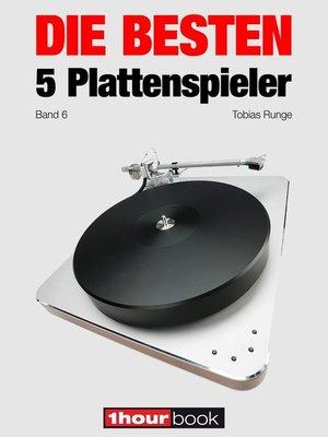 cover image of Die besten 5 Plattenspieler (Band 6)