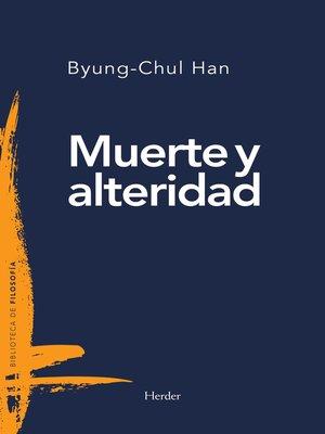 cover image of Muerte y alteridad