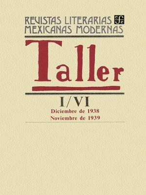 cover image of Taller I, diciembre de 1938--VI, noviembre de 1939